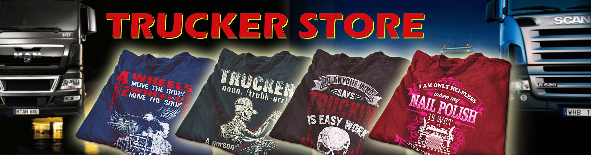 TRUCK DRIVER Store