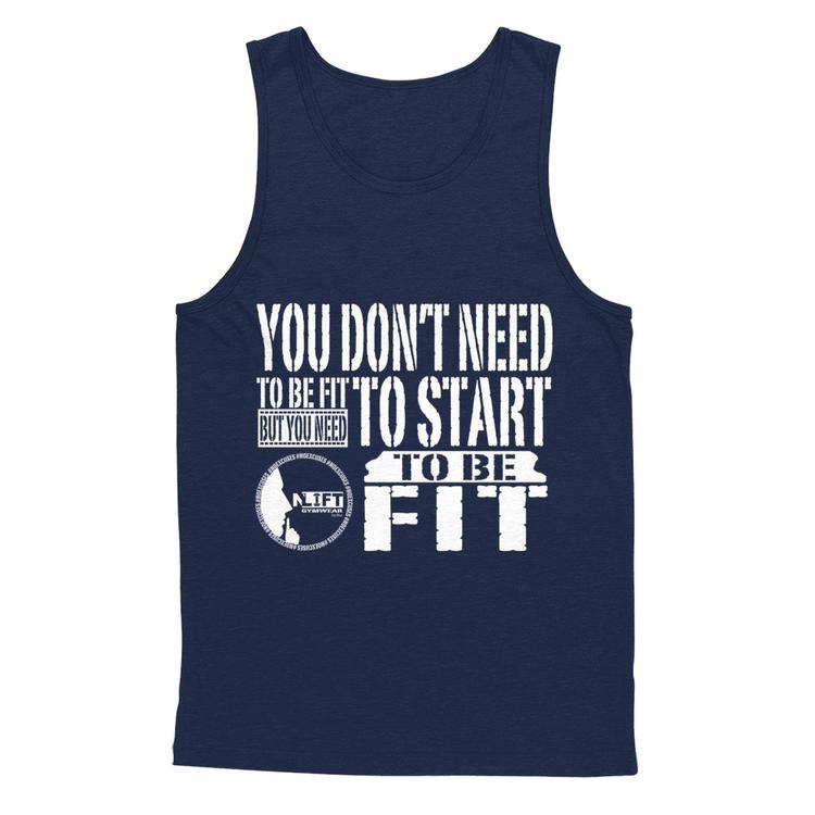 1dfde0b00e8 You don't need to be FIT to START... Navy Gildan Tank