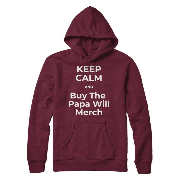 The Papa Will Merchandise  Store