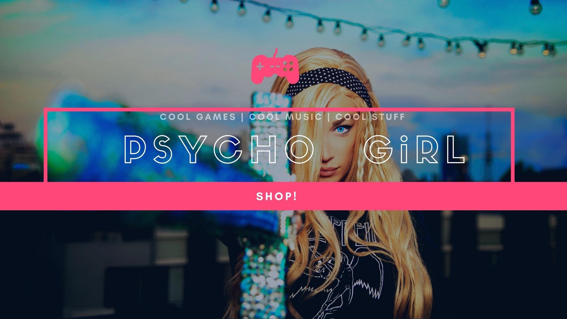 PSYCHO GiRL MERCH Store