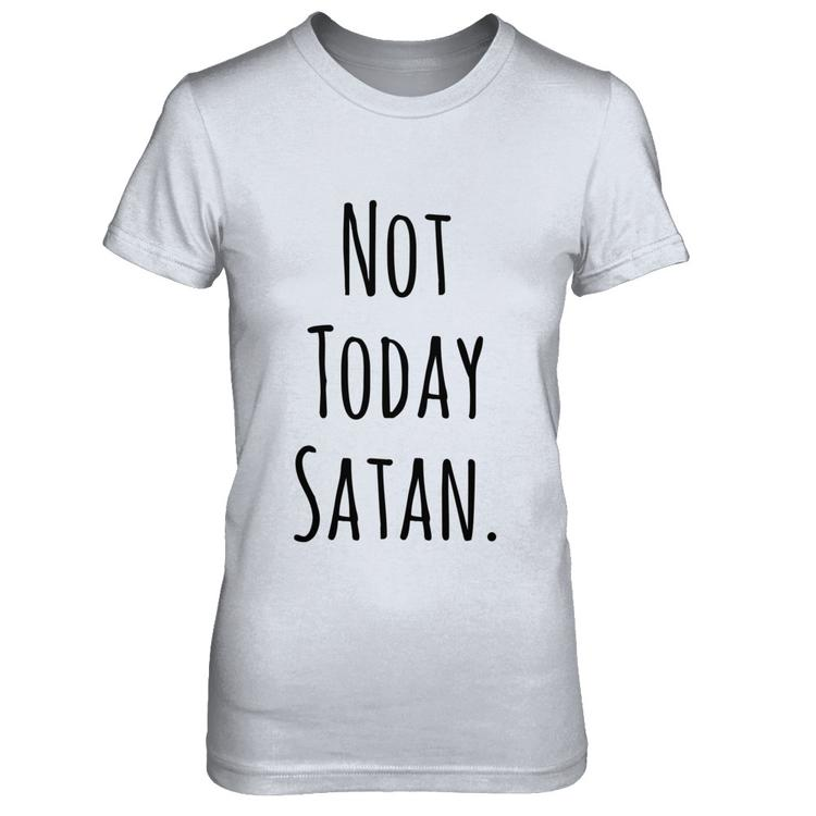 e3a51bed2 Not Today Satan Clothing Heather Gray Next Level Female Fitted Tee