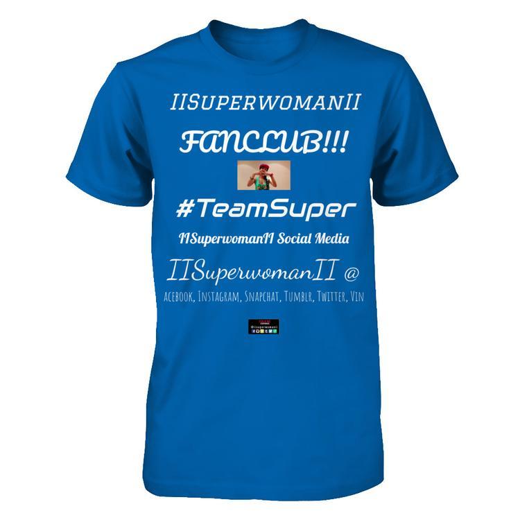 849cd9d9 Superwoman Fan Club T-Shirt Go! #TeamSuper Royal Gildan Short Sleeve Tee