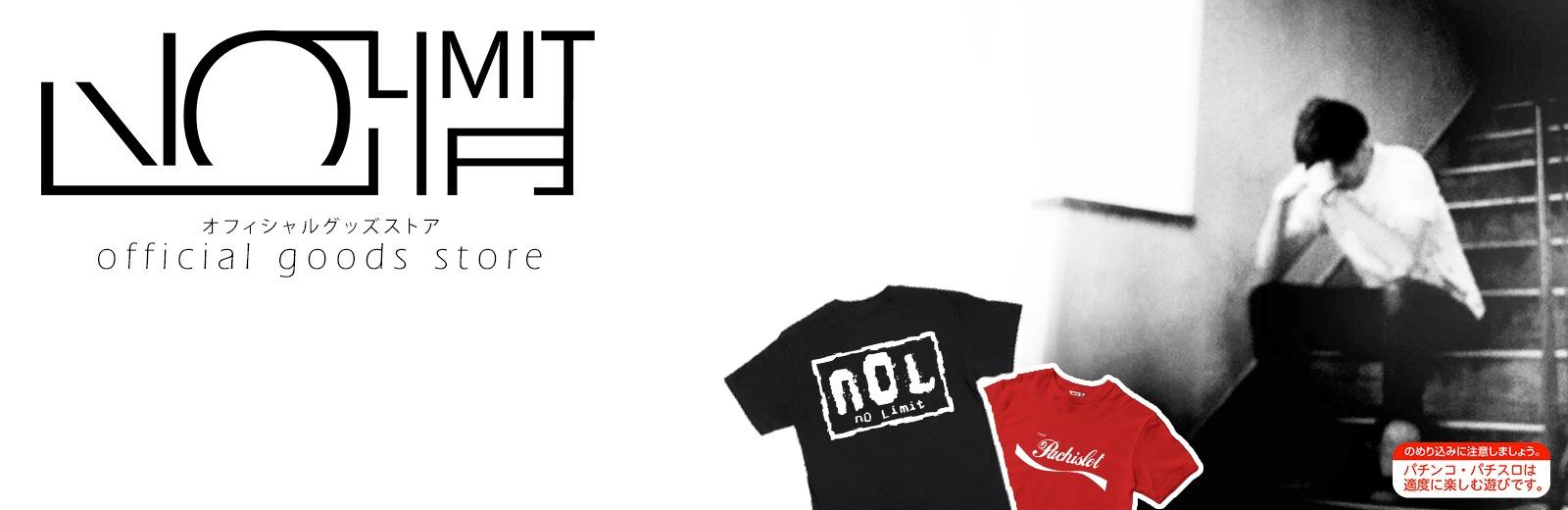 NO LIMIT -ノーリミットー Store