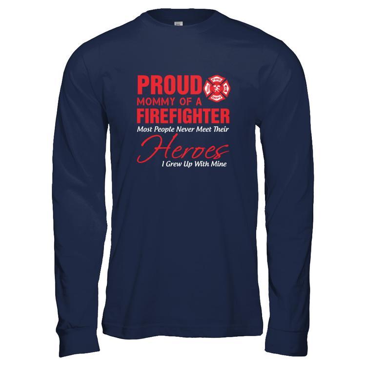 4c3d3745558 Proud MOMMY Of A FIREFIGHTER Navy Gildan Long Sleeve Tee