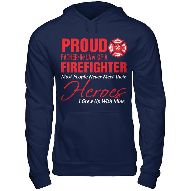Proud Father In Law Of A Firefighter Represent