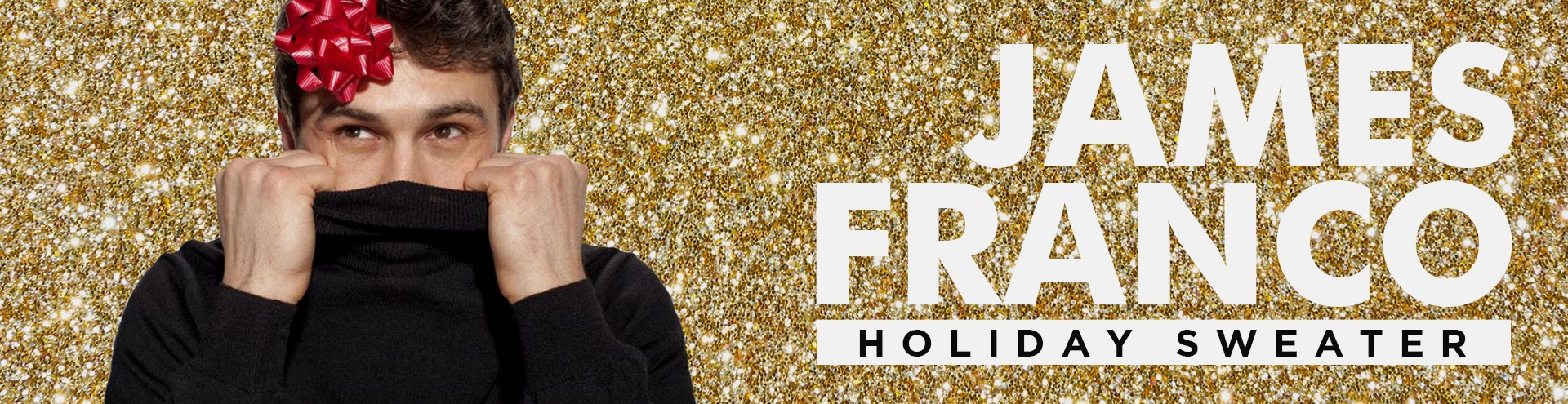 James Franco Holiday Store