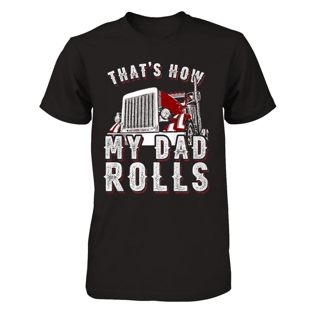 This Is How I Gildan Long Sleeve Tee T-Shirt Truckers Roll